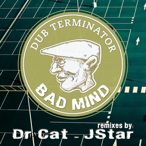 Bad Mind Ft Ras Stone - Jstar Remix - ( DT Dub version )
