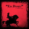 Soorme - Epic Bhangra Ft. Manjit Pappu (Free Download) 2012