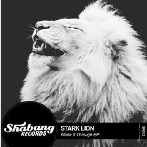 STARK LION - MAKE IT THROUGH - LOWKISS MIX