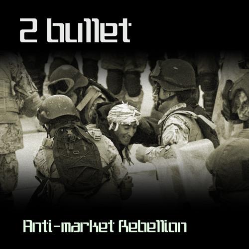 2 Bullet - Ya Basta!