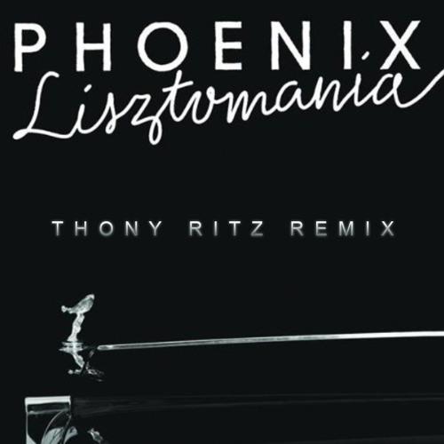 Phoenix - Lisztomania (Thony Ritz Remix)