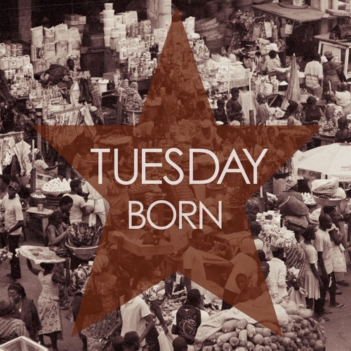 Tuesday Born - If I Were