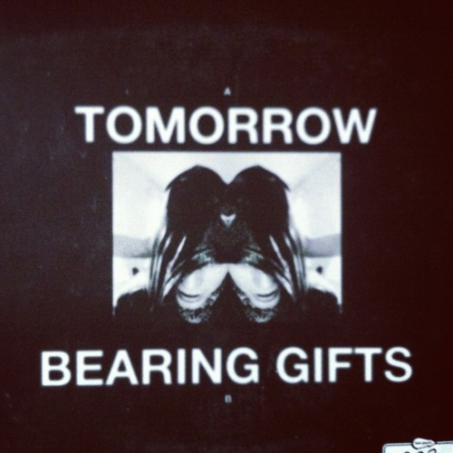 Bearing Gifts ('Tomorrow' B-side)