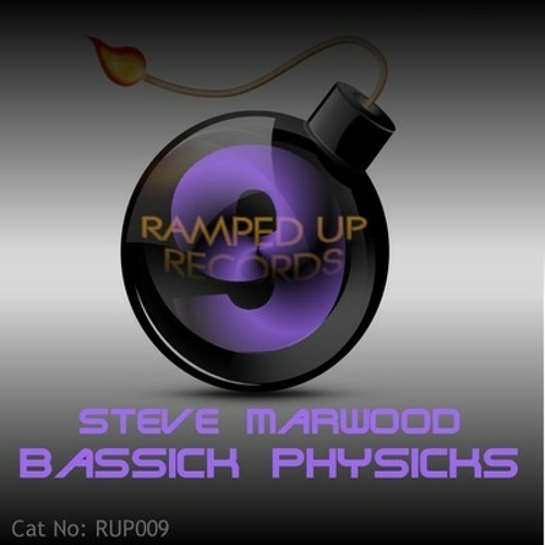 Steve Marwood - Bassick Physicks ***Out now to buy from Trackitdown, Beatport, Itunes etc***