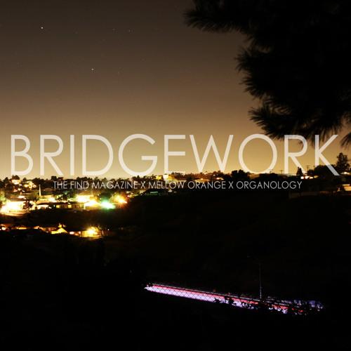 Mellow Orange & Freddie Joachim - Bridgework