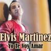 Elvis Martinez - Yo Te Voy Amar ( 2012 )