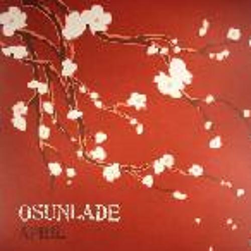 Osunlade -April Abicahsoul(Unreleased Mix)