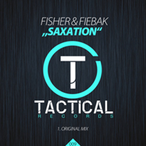 Fisher & Fiebak - SAXATION / Tactical Records