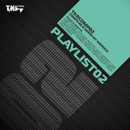TK Records Comp 02 II Niereich II Playlist 02