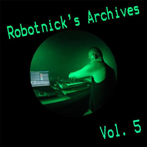 Robotnick's Archives vol 5