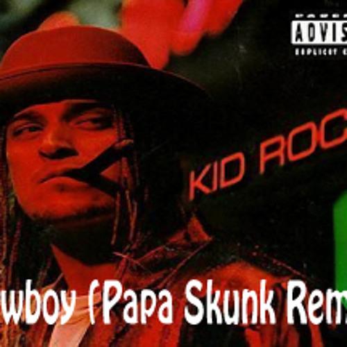 Cowboy (Papa Skunk Remix) [ Free Full Song D/L in Description ]