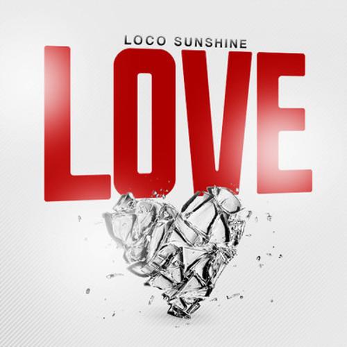 Love by Loco Sunshine