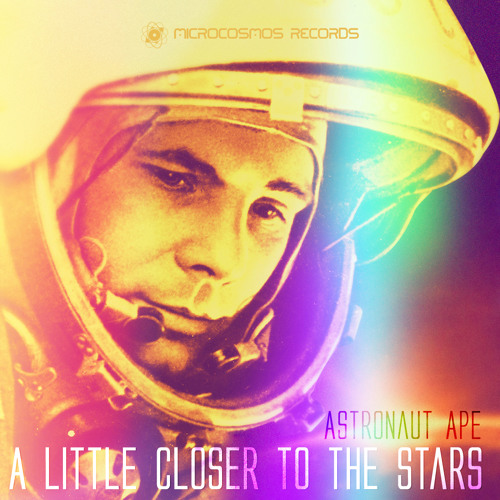 Astronaut Ape - A Little Closer To The Stars (MCRCSMS004)
