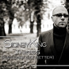 Sidney King - Things Only Get Better (Hot Bananas Edit)
