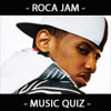ROCA JAM - MUSIC QUIZ  (How Good R U ?)