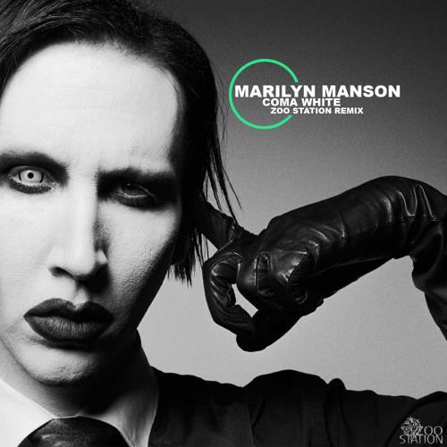 Marilyn Manson - Coma White (Zoo Station Remix) [free]