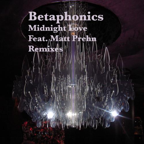 Betaphonics - Midnight Love (Downsouth-Music)