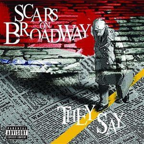 They Say By Scars On Broadway (cover)
