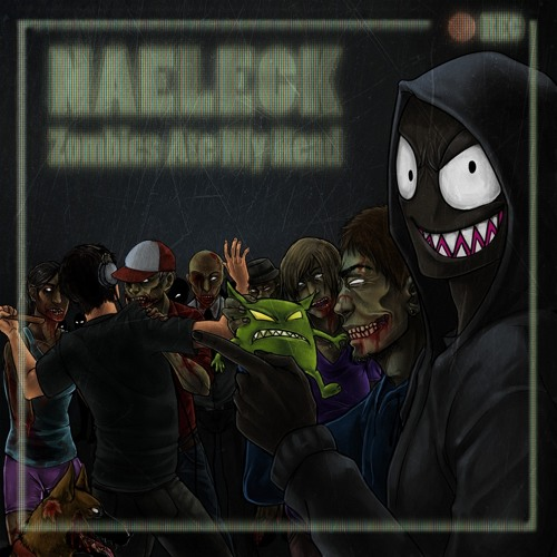 Naeleck - Zombies Ate My Head
