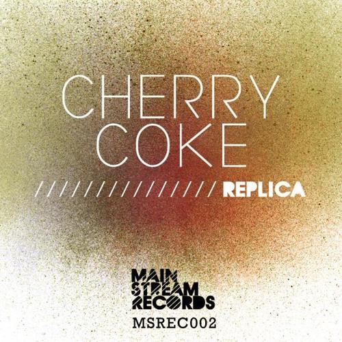 Cherry Coke - Replica (Original Mix)