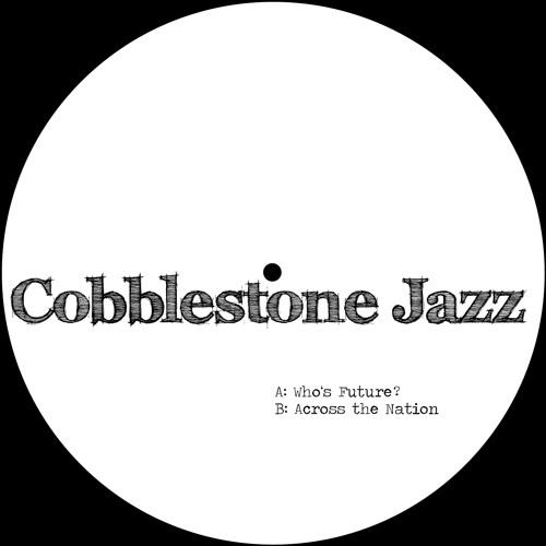 """Cobblestone Jazz - """"Who's Future?"""" WRL009"""