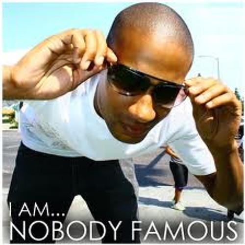 Nobody Famous - Go Hard