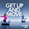 Get Up And Move (Propel Zero Radio Edit)