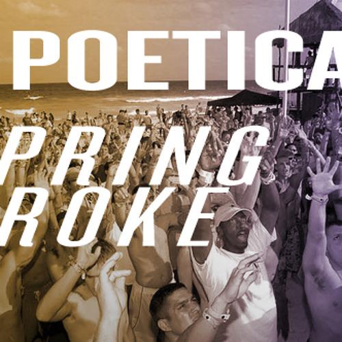 D Poetica - Spring Broke