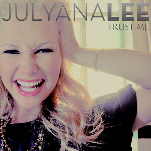Julyana Lee - Trust Me (original mix)