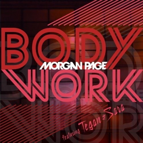 Morgan Page feat. Tegan and Sara - Body Work