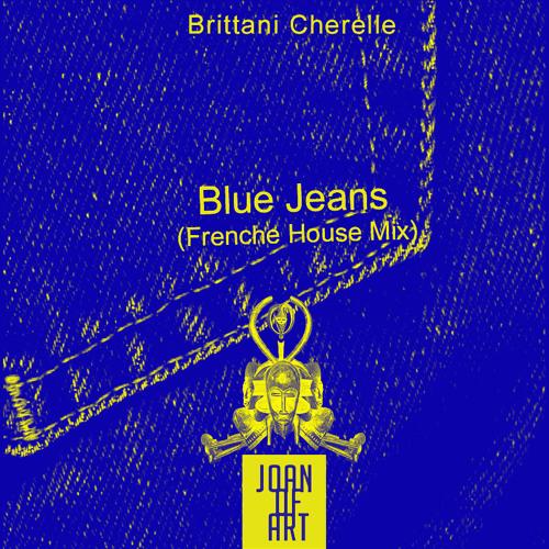 Brittani Cherelle - Blue Jeans (Joan of ART Vocal Edit)