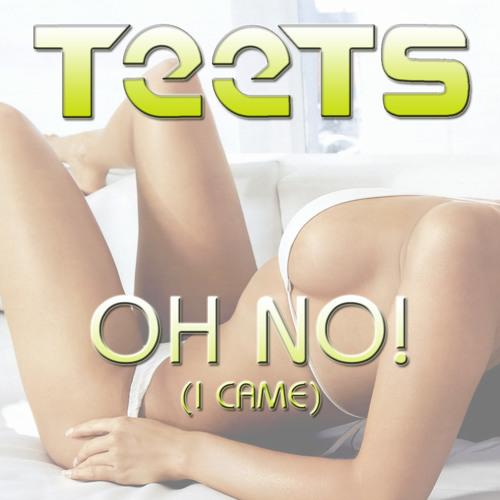 Oh No! (I Came)   Tristan Garner // Eva Simons // The Wanted  