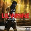 Right Above it V 2.0 - Lil Wayne ft drake