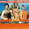 Mr.President – Coco Jambo (Jack Mixer)