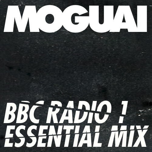 Moguai - Essential Mix 10-03-2012