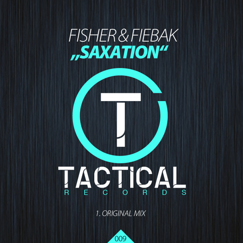 Fisher & Fiebak - Saxation {Tactical Records}