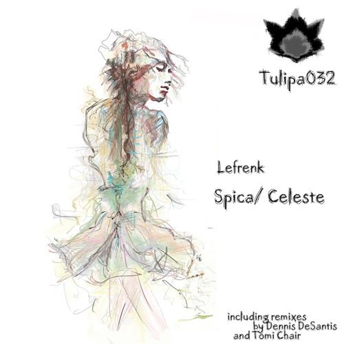 Lefrenk - Celeste (Dennis DeSantis Remix)