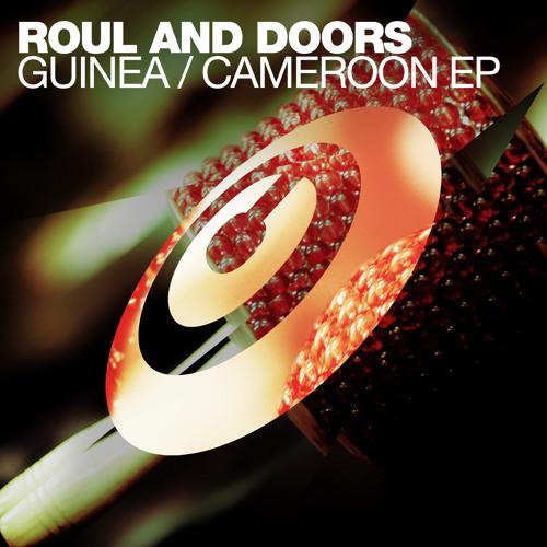 Roul and Doors - Guinea (Original Mix) (Copyright Recordings)