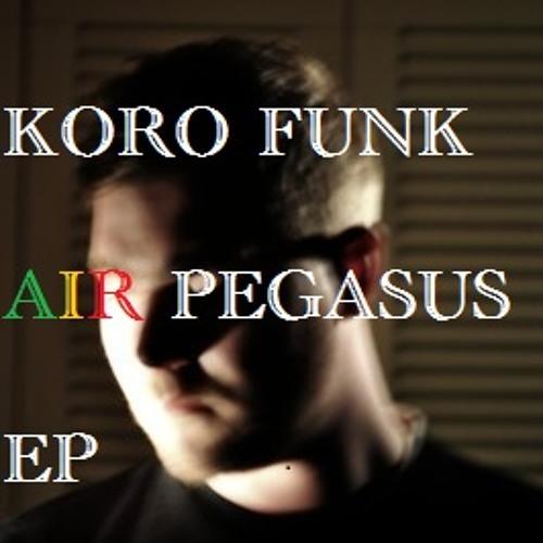 Koro Funk- B [Air Pegasus Ep - FREE DL] - soon avaible