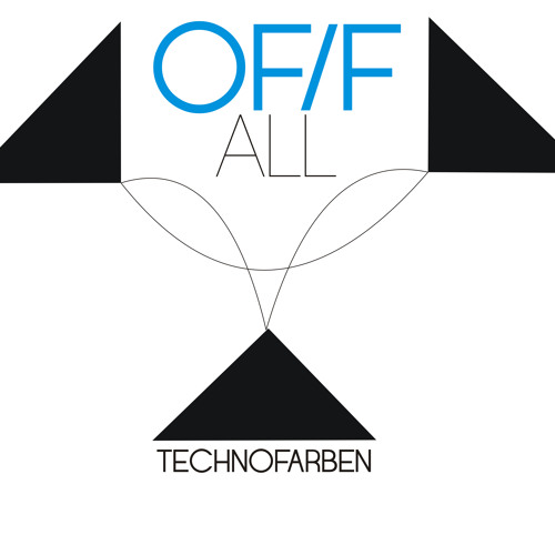 TechnoFarben OF/F ALL e.p