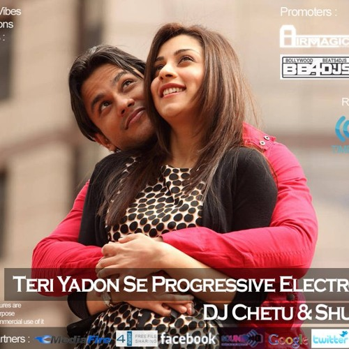 Teri Yadon Se [Blood Money] Progressive Electro Mix - DJ Chetu & Shubham V