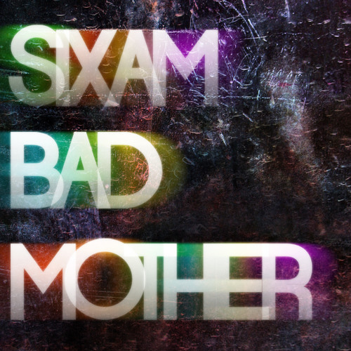 SPRF011 // SixAM - Bad Mother // FREE DOWNLOAD - WAV