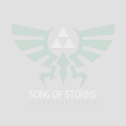 Legend of Zelda: Song of Storms (nickasaur! Cover)