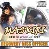 01 Track 1 Miss Officer- Maskiri  feat. Sani Makhalima and Mzimba