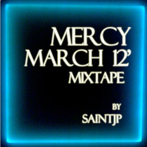 Mercy [march 12' mixtape]