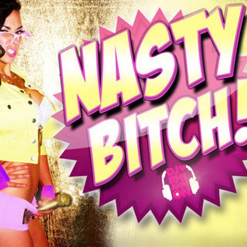 DJ Rhiannon - Nasty Bitch (Kasey Riot Remix)