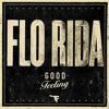Flo Rida - Good Feeling (Skreech Re-edit)
