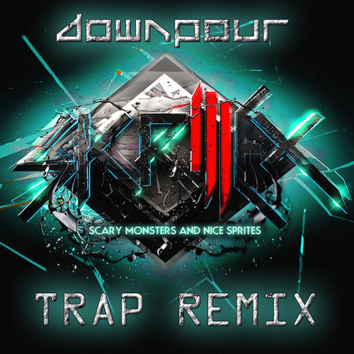 Skrillex - Scary Monsters and Nice Sprites (GANG$IGN$ TRAP REMIX) - FREE DOWNLOAD