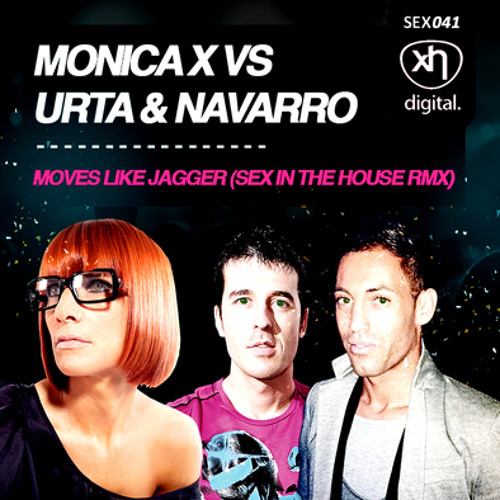 SEX041: MONICA X VS URTA & NAVARRO - Moves Like Jagger