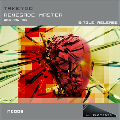 "TAKEYDO - "" Renegade Master "" (Original Mix Preview)"